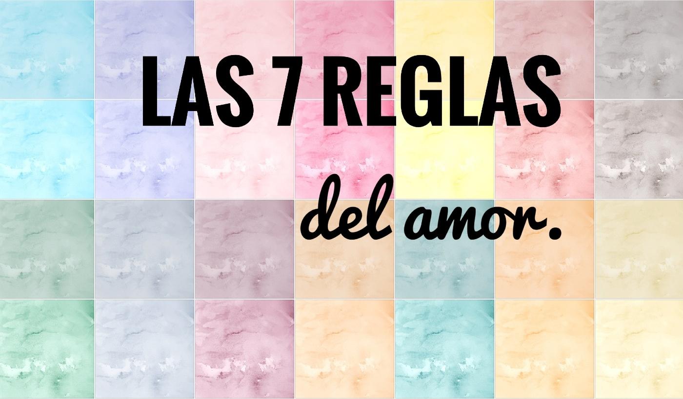 las-7-reglas-del-amor